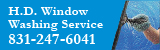 H.D. Window Washing Service