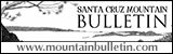 Santa Cruz Mountain Bulletin